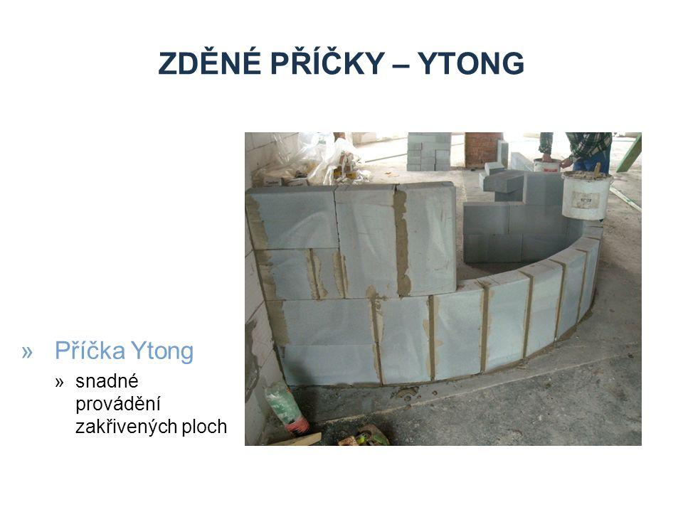 zděné příčky – ytong Příčka Ytong snadné provádění zakřivených ploch