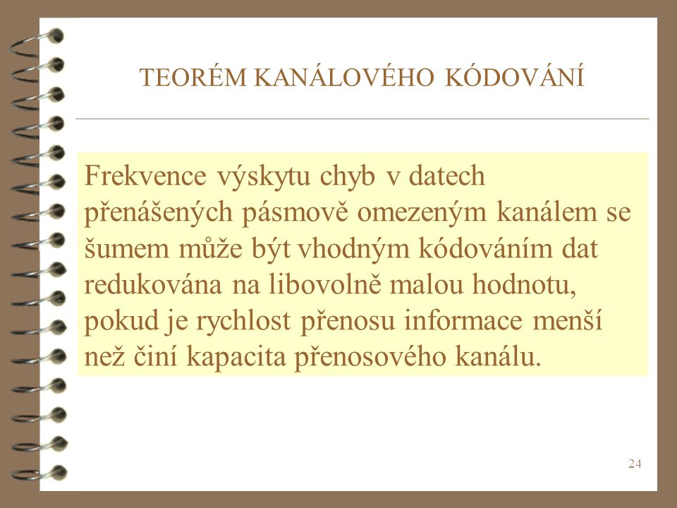 TEORÉM KANÁLOVÉHO KÓDOVÁNÍ