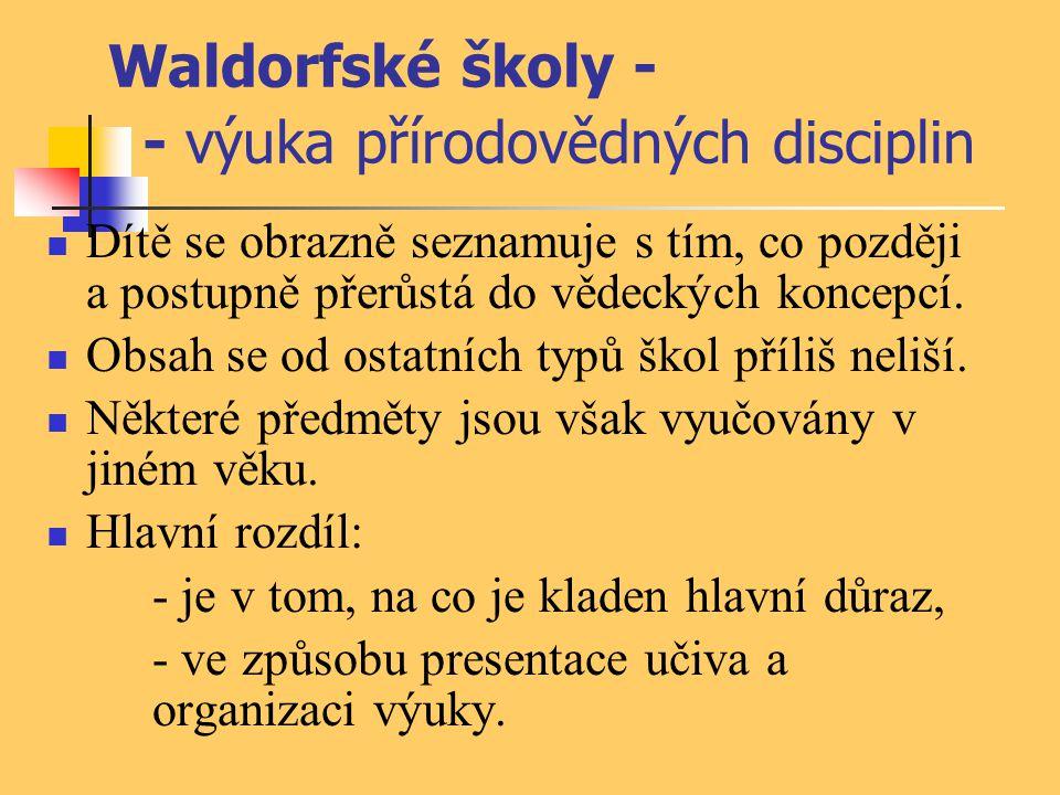 Waldorfské školy - - výuka přírodovědných disciplin