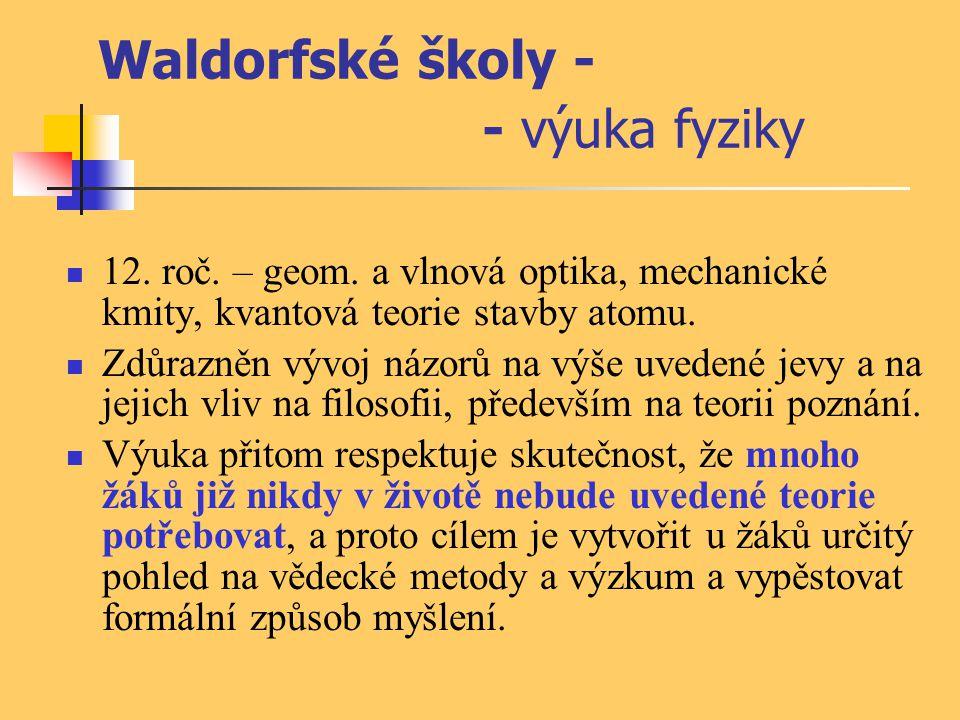 Waldorfské školy - - výuka fyziky