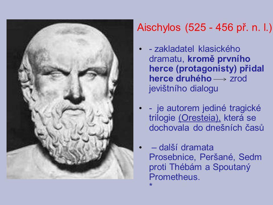 Aischylos (525 - 456 př. n. l.)