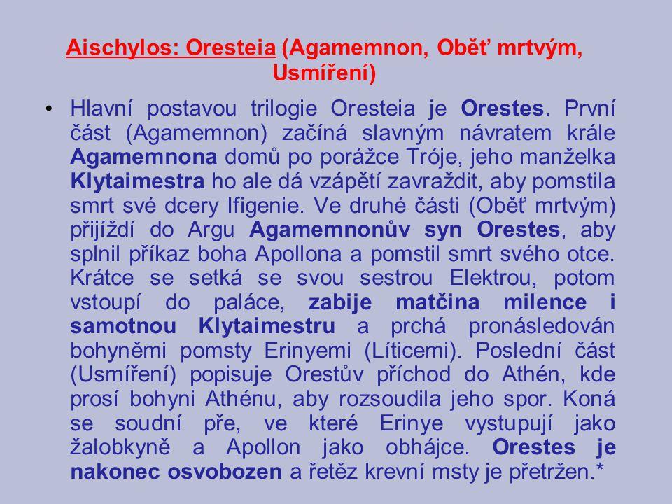 Aischylos: Oresteia (Agamemnon, Oběť mrtvým, Usmíření)