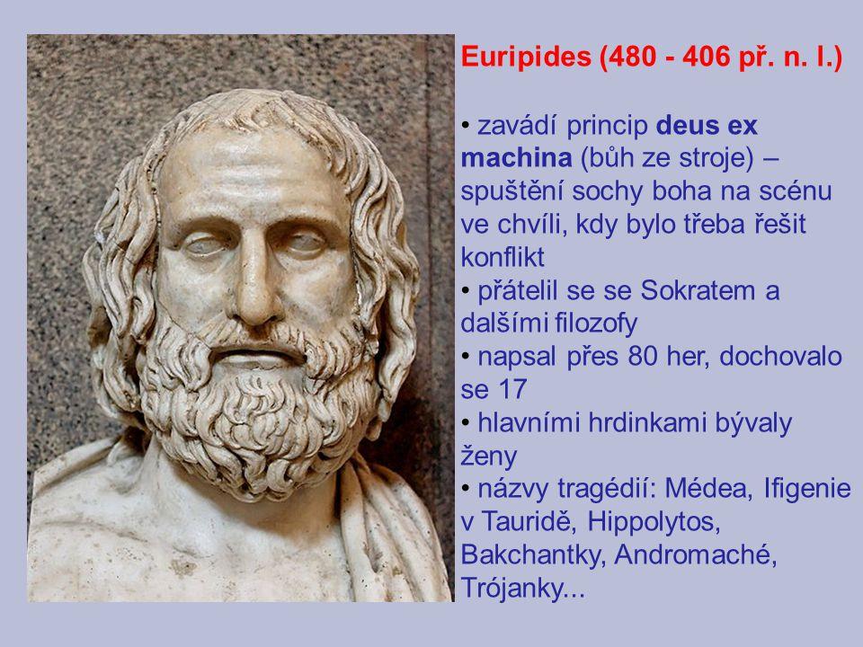 Euripides (480 - 406 př. n. l.)