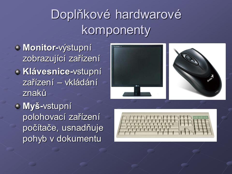Doplňkové hardwarové komponenty