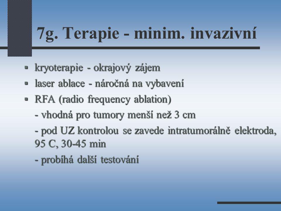 7g. Terapie - minim. invazivní