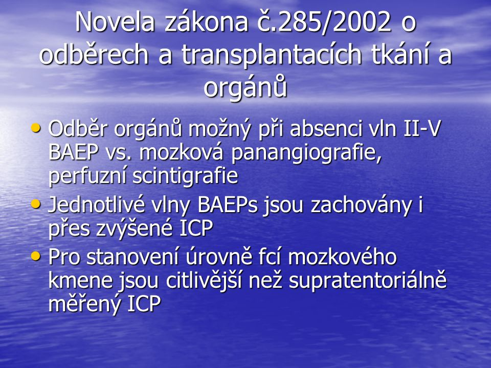 Novela zákona č.285/2002 o odběrech a transplantacích tkání a orgánů