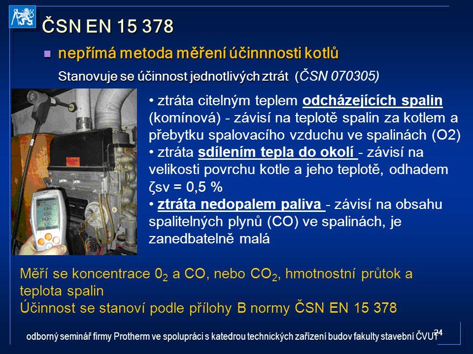 ČSN EN 15 378 nepřímá metoda měření účinnnosti kotlů