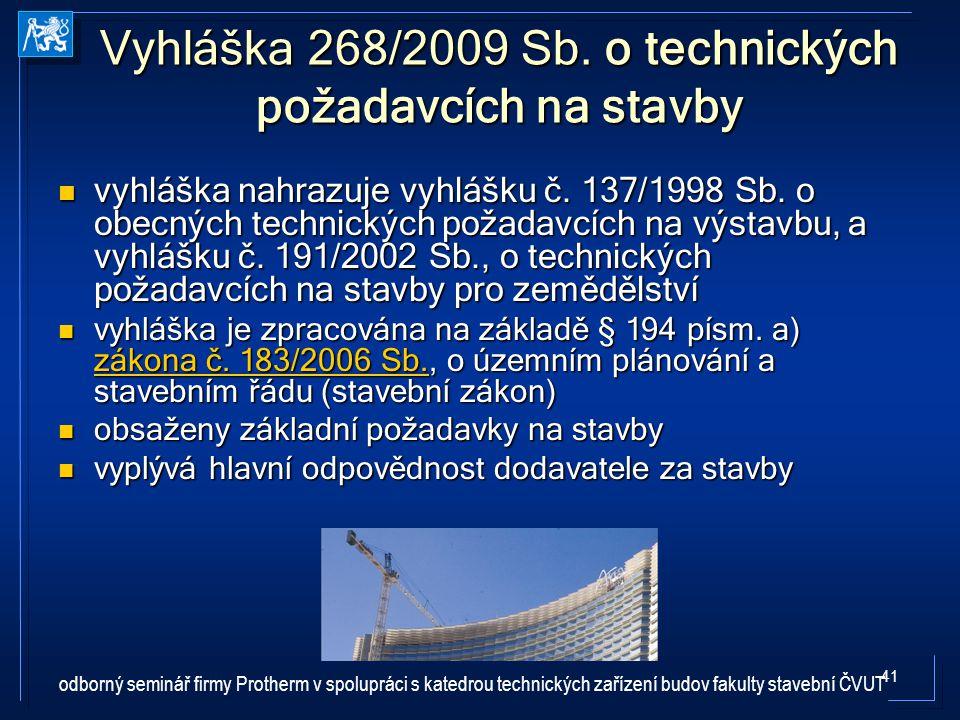 Vyhláška 268/2009 Sb. o technických požadavcích na stavby
