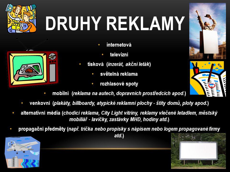 DRUHY REKLAMY internetová televizní tisková (inzerát, akční leták)