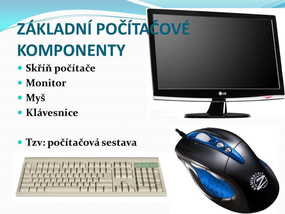 Základní počítačové komponenty