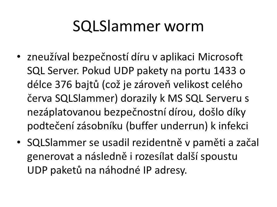 SQLSlammer worm