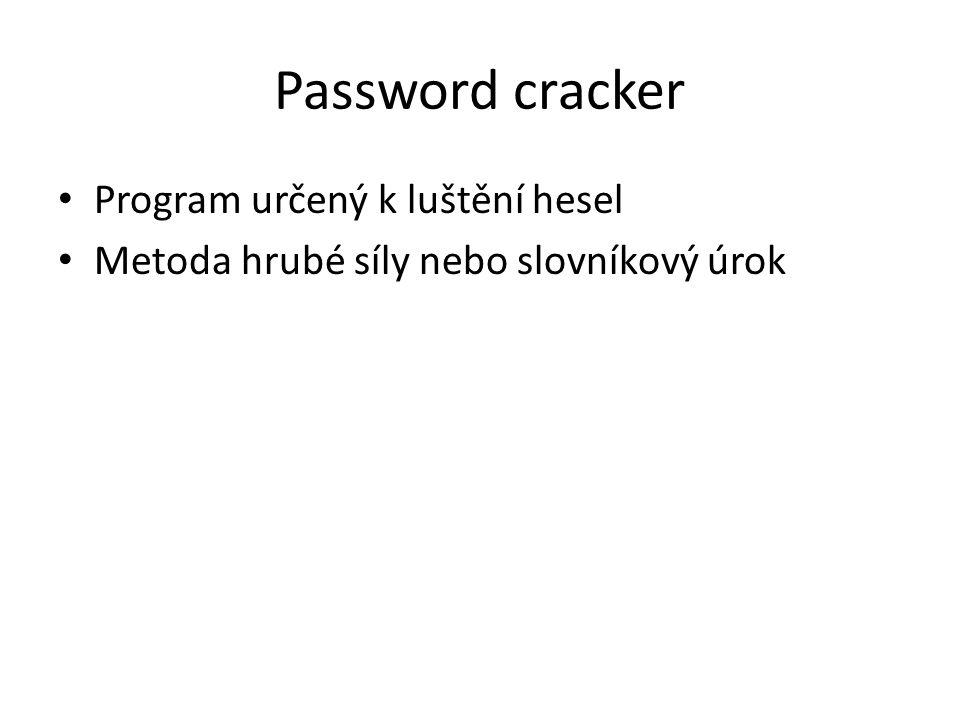 Password cracker Program určený k luštění hesel