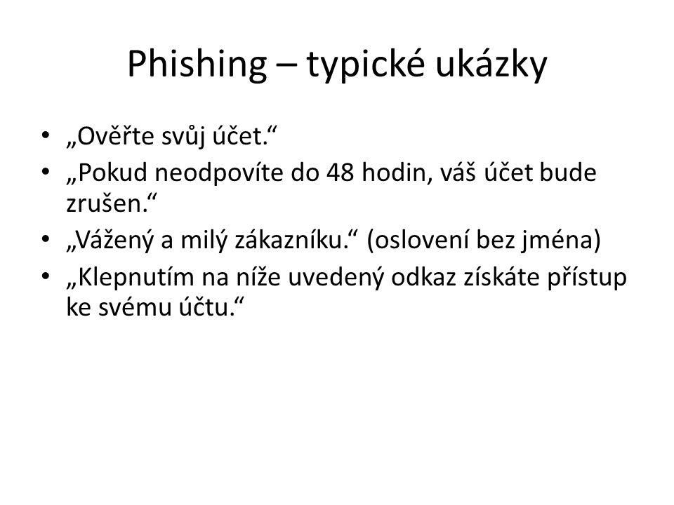Phishing – typické ukázky