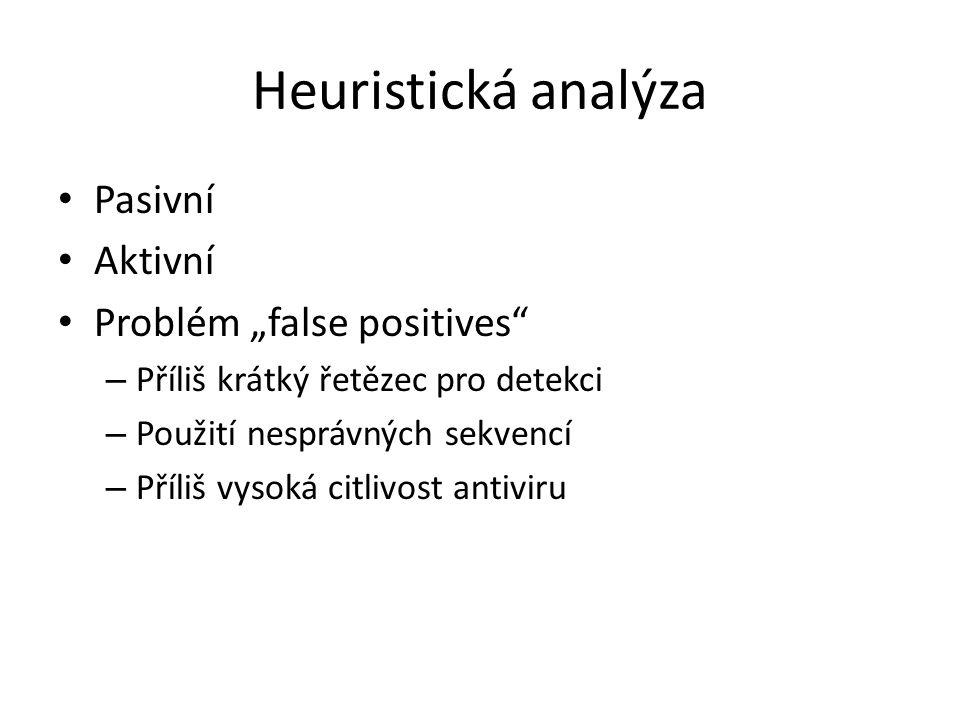 """Heuristická analýza Pasivní Aktivní Problém """"false positives"""