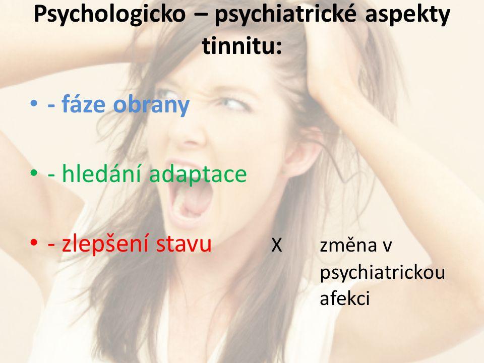 Psychologicko – psychiatrické aspekty tinnitu: