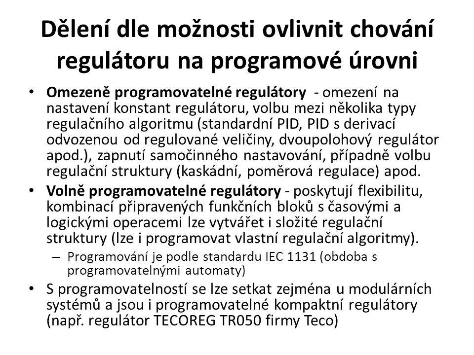 Dělení dle možnosti ovlivnit chování regulátoru na programové úrovni