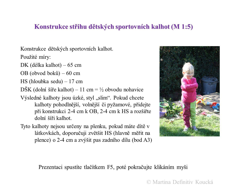 Konstrukce střihu dětských sportovních kalhot (M 1:5)