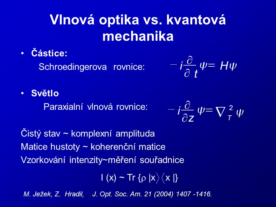 Vlnová optika vs. kvantová mechanika