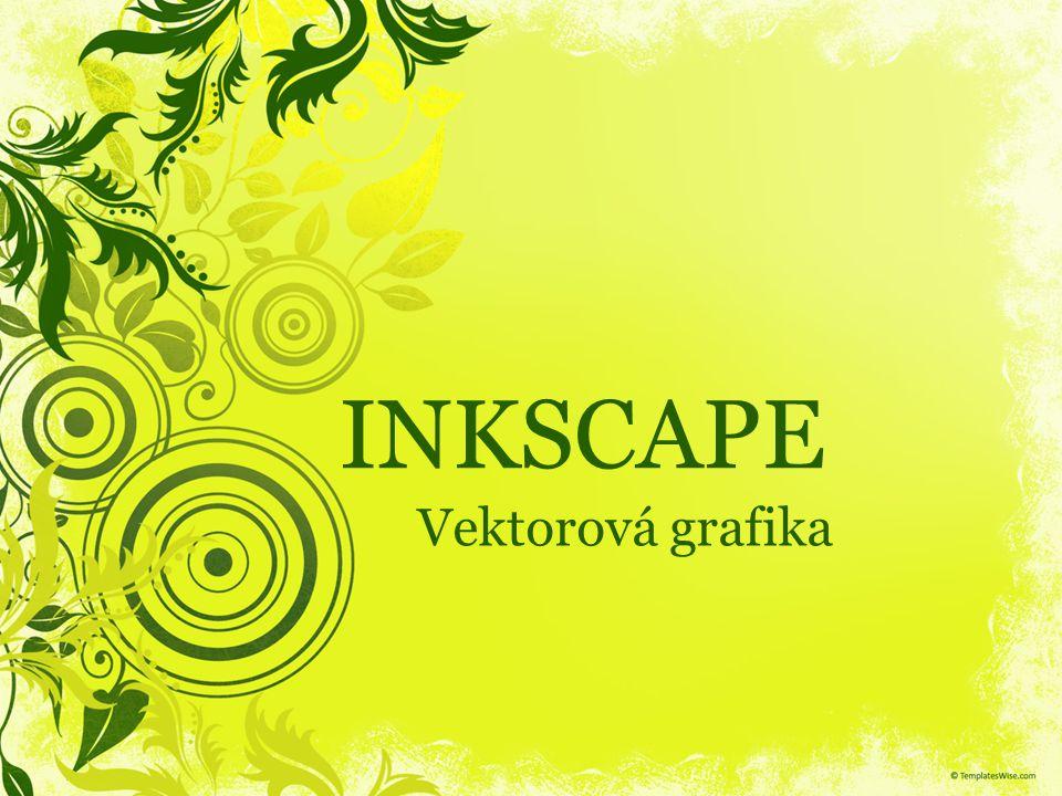 INKSCAPE Vektorová grafika