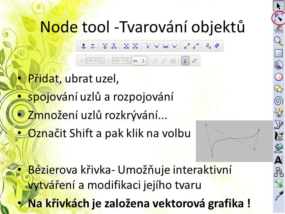 Node tool -Tvarování objektů