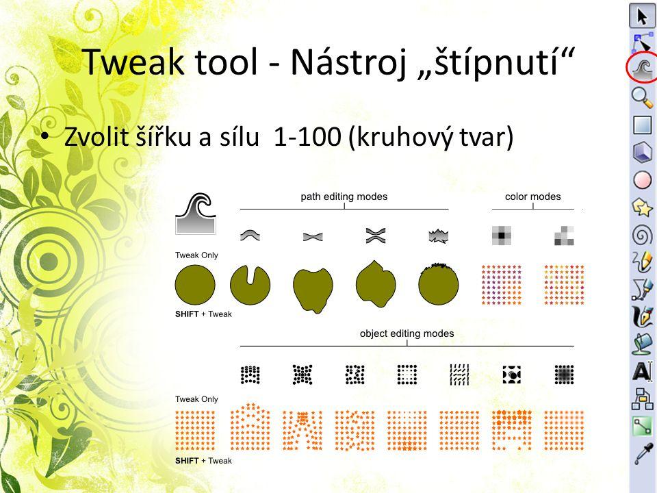 """Tweak tool - Nástroj """"štípnutí"""