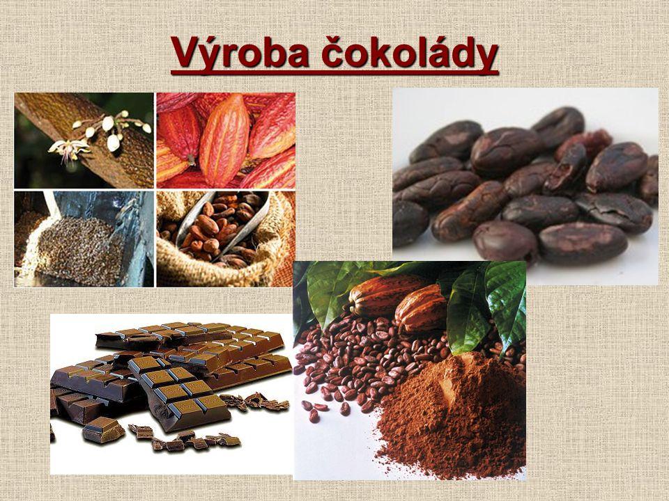 Výroba čokolády