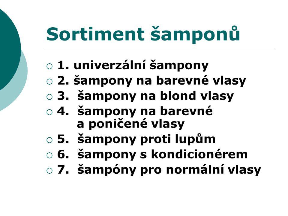 Sortiment šamponů 1. univerzální šampony 2. šampony na barevné vlasy