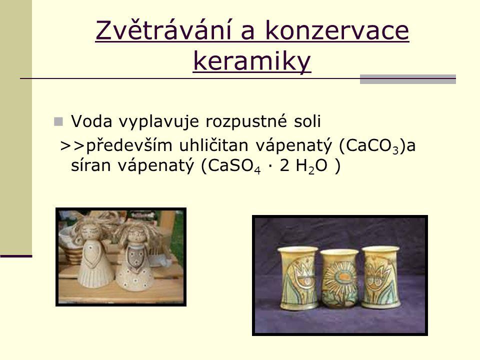 Zvětrávání a konzervace keramiky