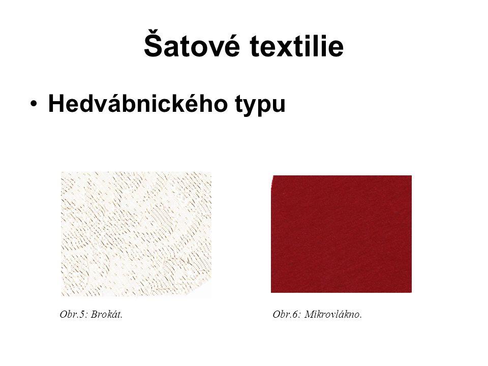 Šatové textilie Hedvábnického typu. Obr.5: Brokát.