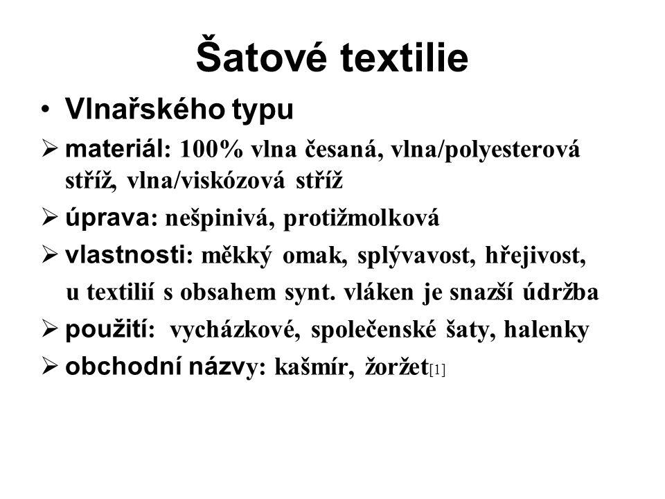 Šatové textilie Vlnařského typu