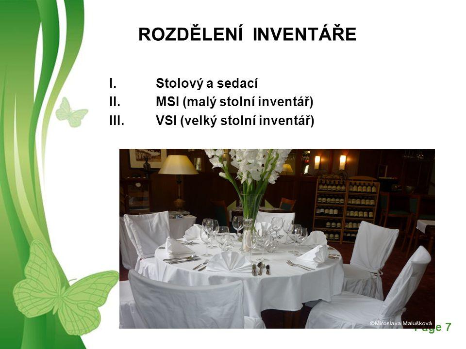 ROZDĚLENÍ INVENTÁŘE I. Stolový a sedací II. MSI (malý stolní inventář)
