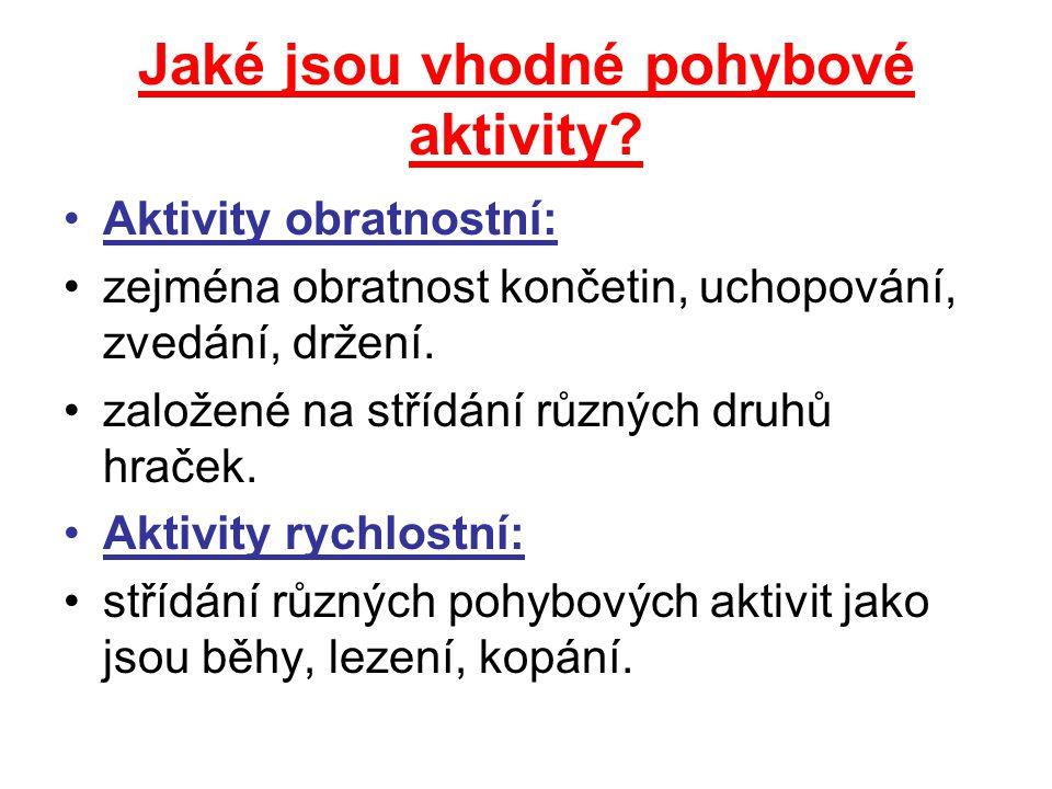 Jaké jsou vhodné pohybové aktivity