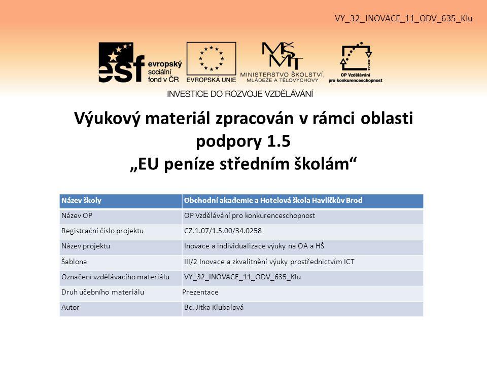VY_32_INOVACE_11_ODV_635_Klu