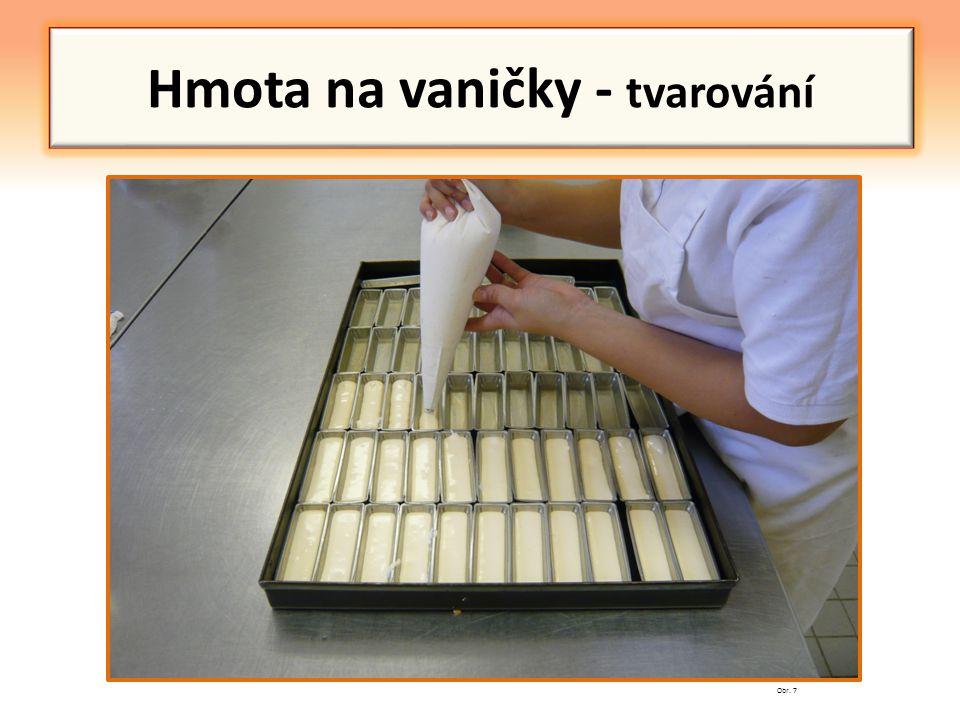 Hmota na vaničky - tvarování
