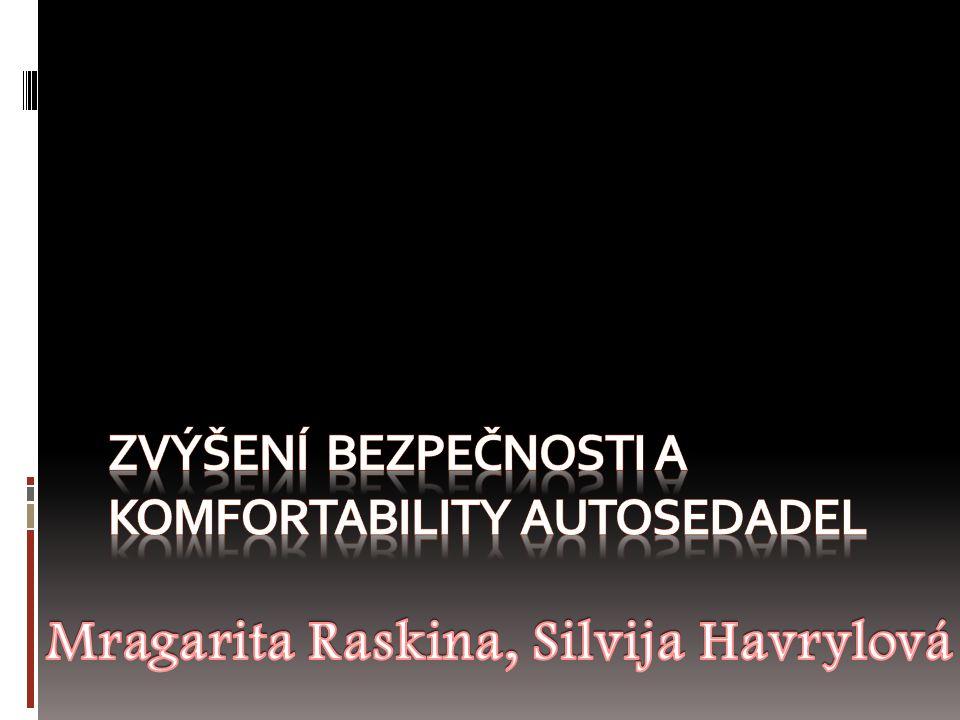 Zvýšení bezpečnosti a komfortability autosedadel