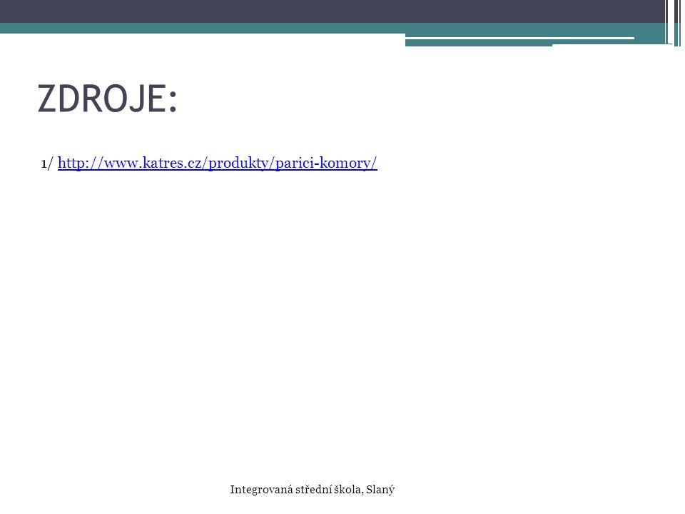 ZDROJE: 1/ http://www.katres.cz/produkty/parici-komory/