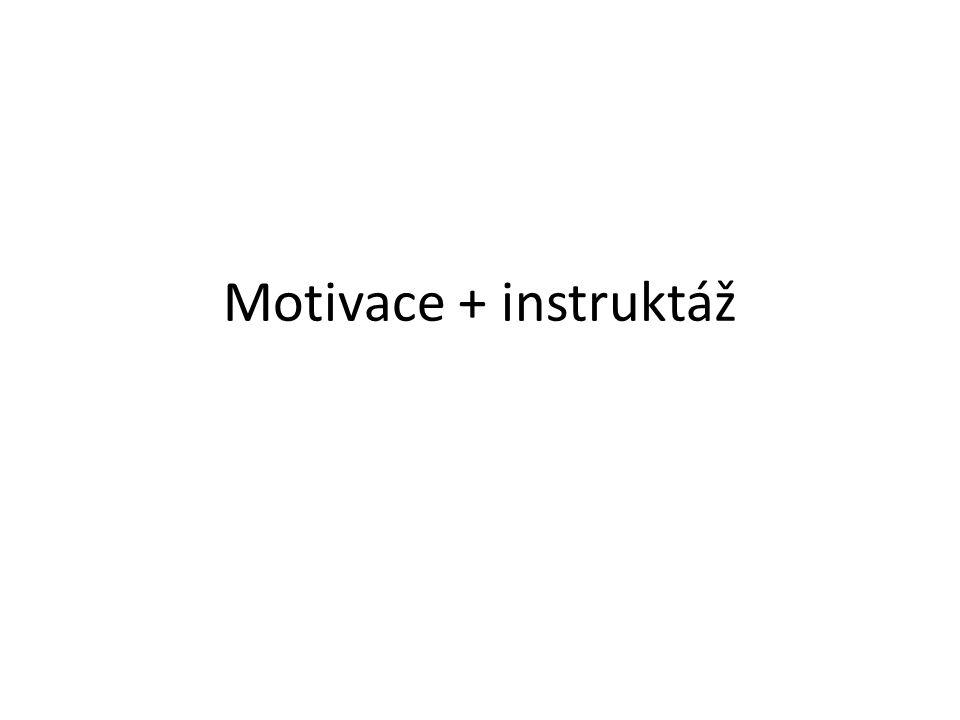 Motivace + instruktáž