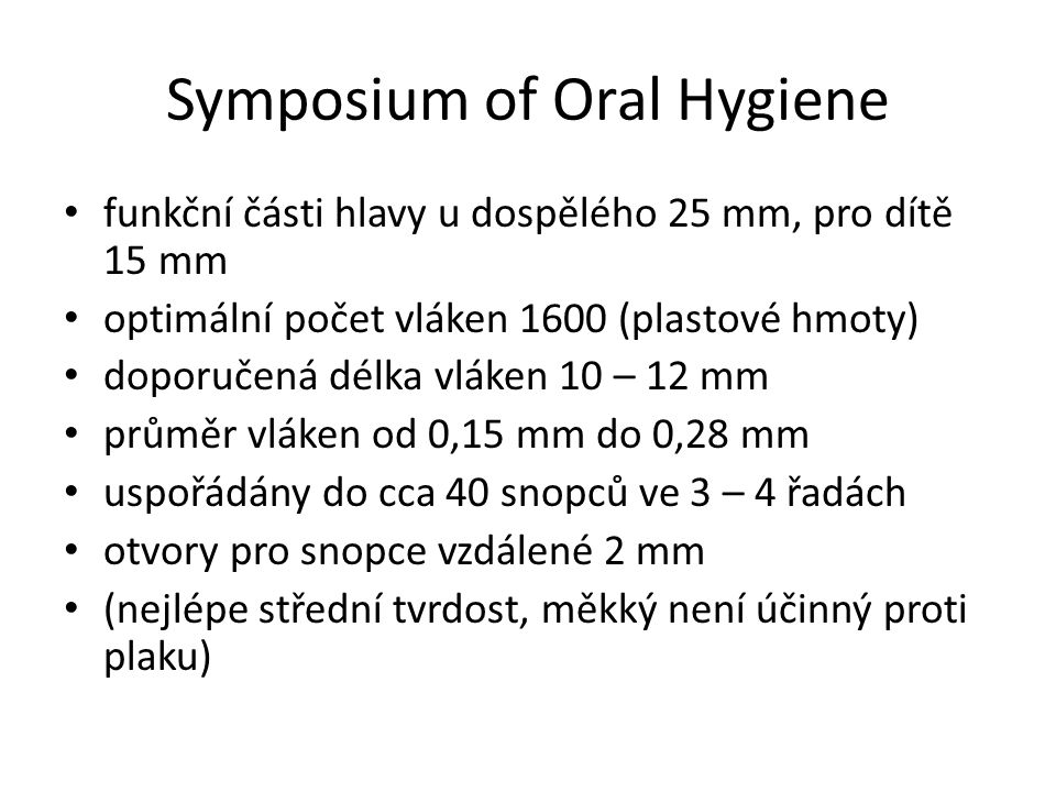 Symposium of Oral Hygiene