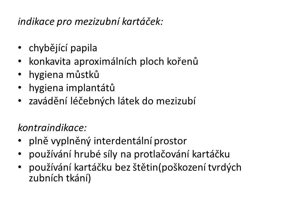 indikace pro mezizubní kartáček: