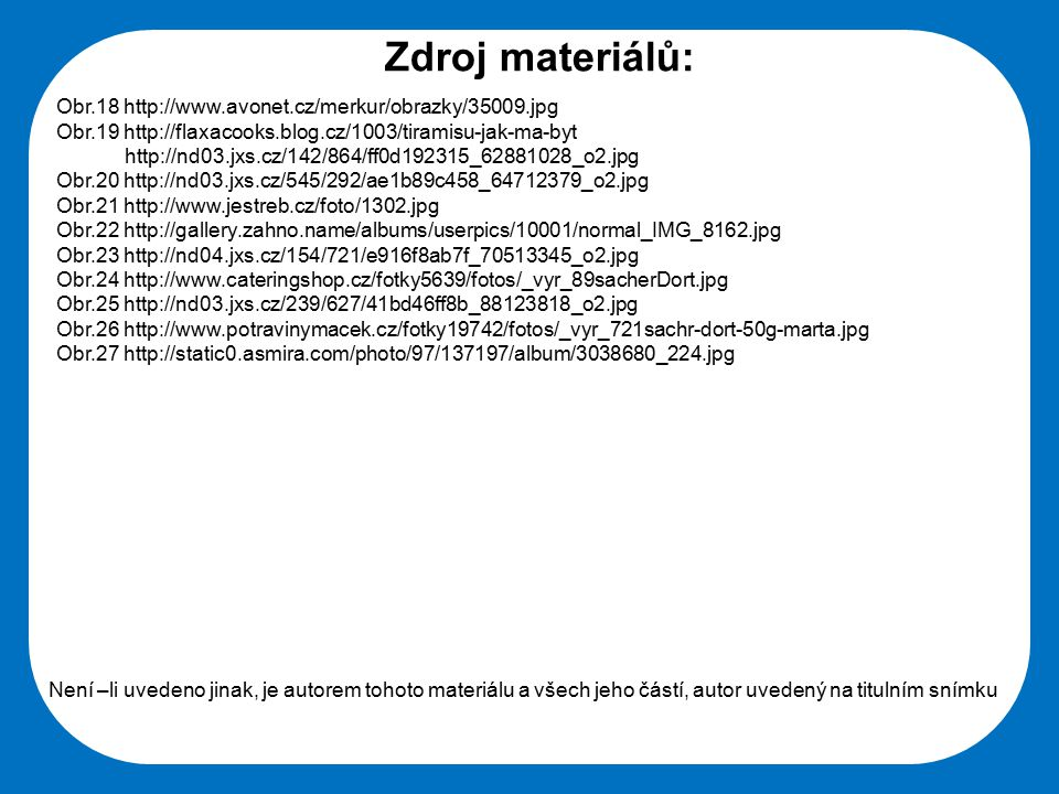 Zdroj materiálů: Obr.18 http://www.avonet.cz/merkur/obrazky/35009.jpg