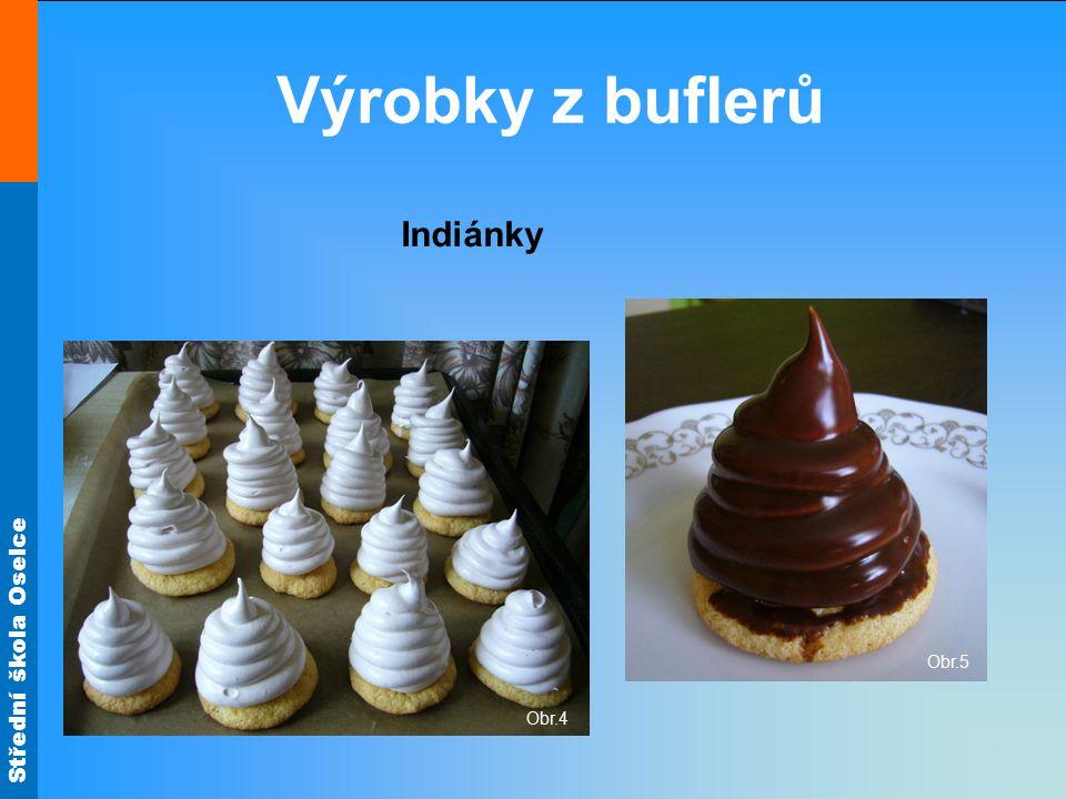 Výrobky z buflerů Indiánky Obr.5 Obr.4
