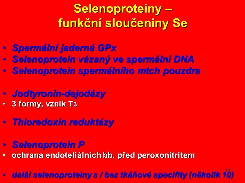 Selenoproteiny – funkční sloučeniny Se