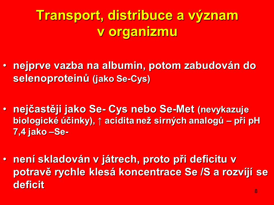 Transport, distribuce a význam v organizmu