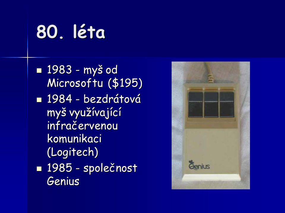 80. léta 1983 - myš od Microsoftu ($195)