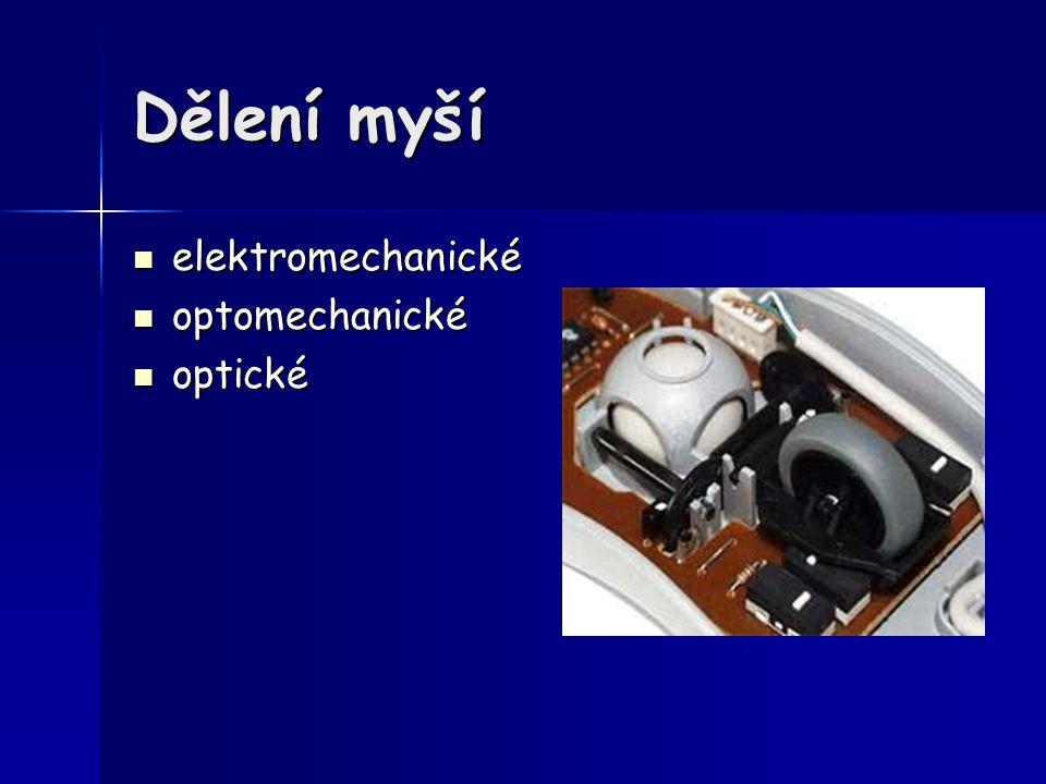 Dělení myší elektromechanické optomechanické optické