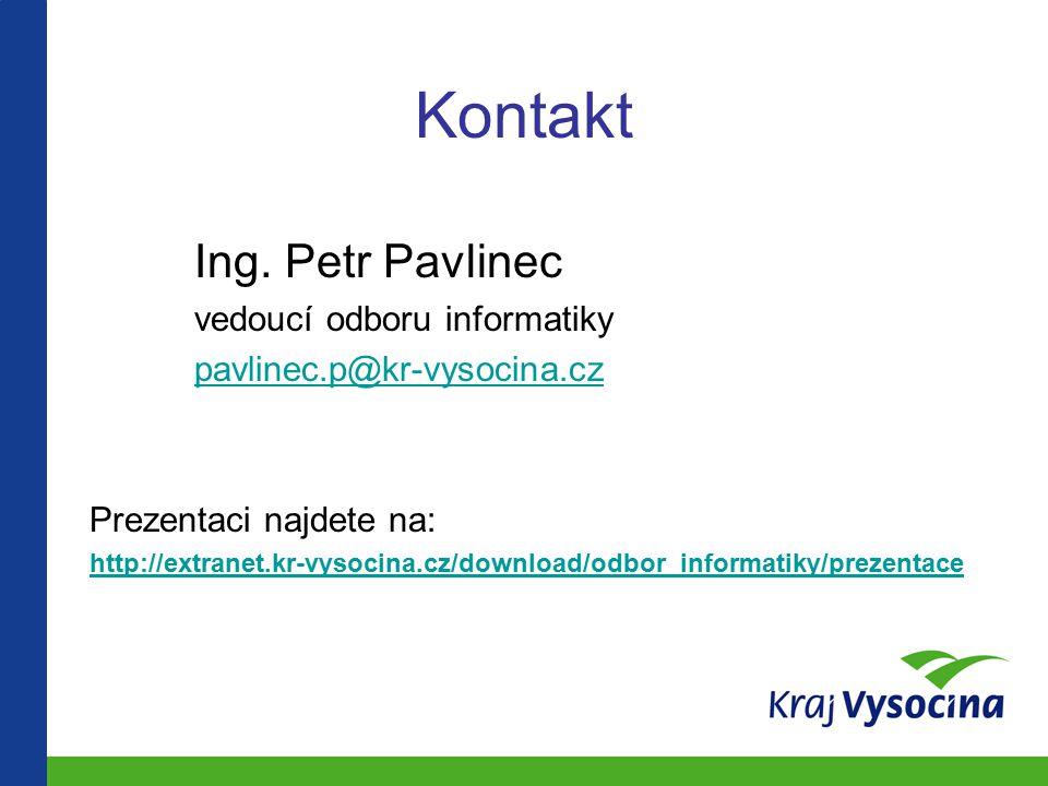Kontakt Ing. Petr Pavlinec vedoucí odboru informatiky
