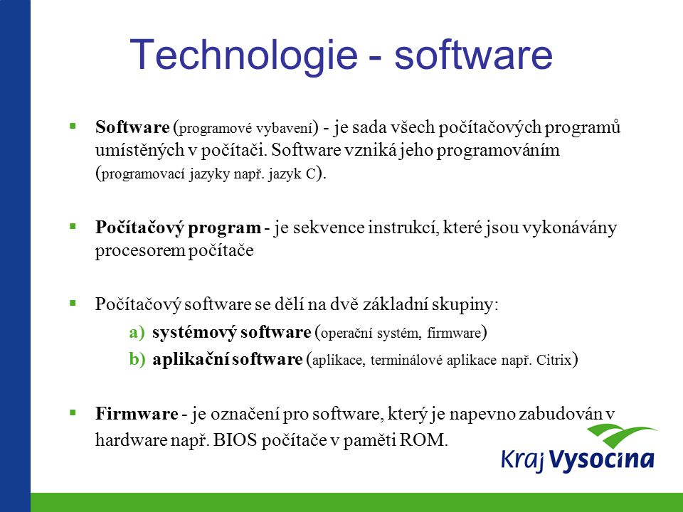 Technologie - software
