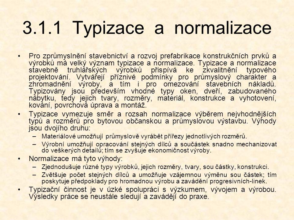 3.1.1 Typizace a normalizace