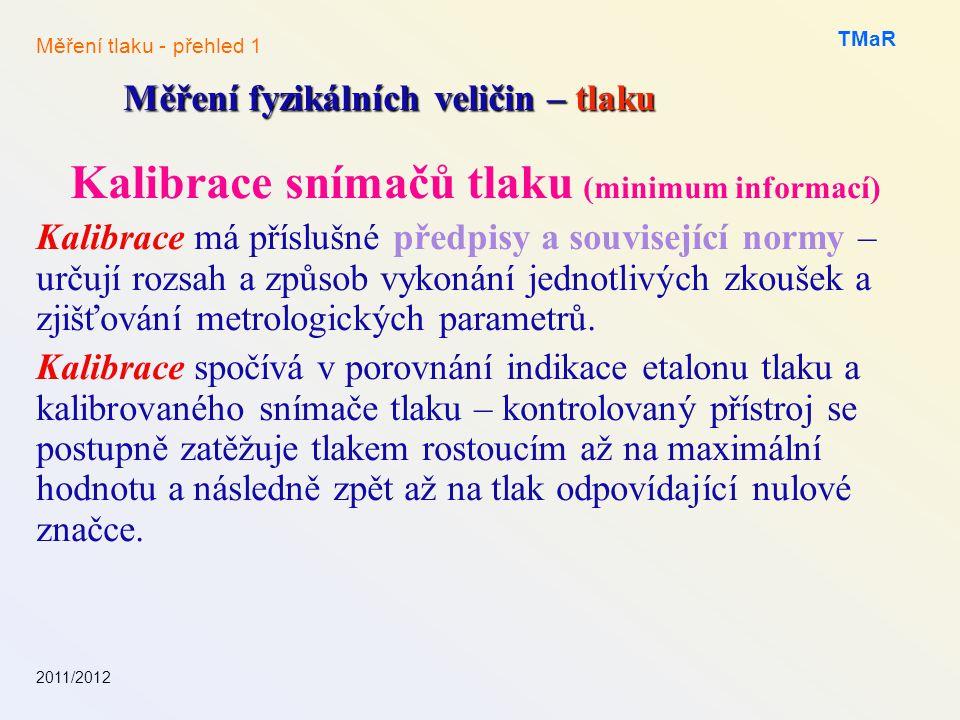 Kalibrace snímačů tlaku (minimum informací)