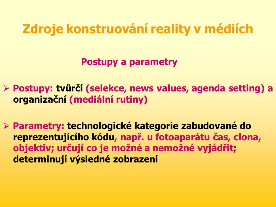 Zdroje konstruování reality v médiích